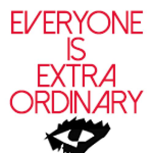 Everyone Is Extraordinary – The Manifesto